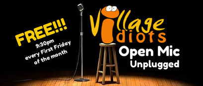 Village Idiots Monthly Open Mic